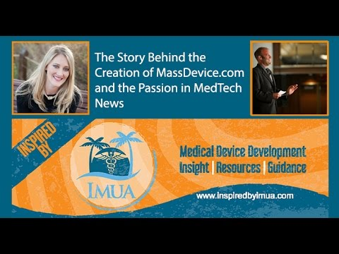 005 The Story Behind the Creation of MassDevice com with Brian Johnson