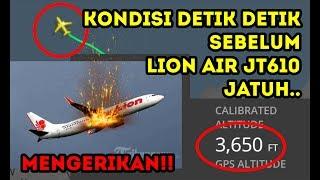 Video KONDISI TERAKHIR SEBELUM LION AIR JT610 JATUH MP3, 3GP, MP4, WEBM, AVI, FLV November 2018