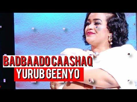 YURUB GEENYO 2018 | BADBAADO CAASHAQ | HEES CUSUB