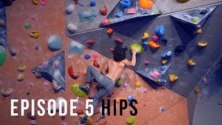 Climbing Technique For Beginners - Episode 5 - Hips by Eric Karlsson Bouldering
