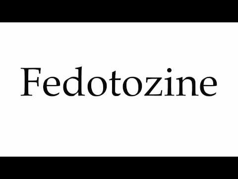 How to Pronounce Fedotozine