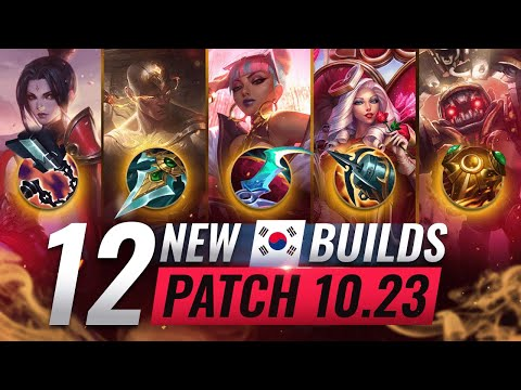 12 NEW OP Korean Builds YOU MUST TRY in PRESEASON - League of Legends Patch 10.23