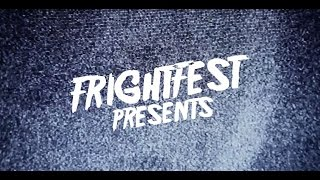 Frightfest Presents - Official Trailer (2015)