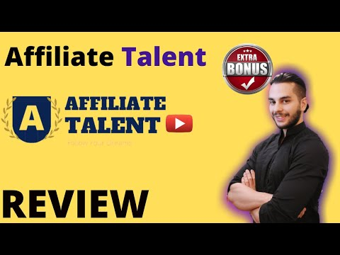 Affiliate Talent Review ⚠️ ATTENTION ⚠️ DON'T Buy Affiliate Talent WITHOUT These Bonuses!