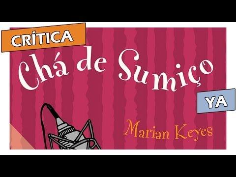 Cr�tica: Ch� de Sumi�o, de Marian Keyes