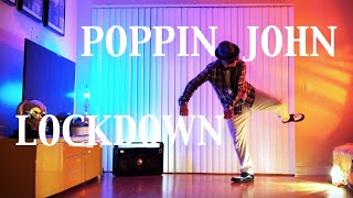 Poppin John – LOCKDOWN GETDOWN