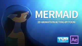 Video Mermaid - 2D Animation Acting by YOON MP3, 3GP, MP4, WEBM, AVI, FLV Desember 2018