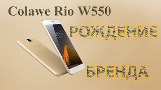 Встречаем Colawe Rio W550, устройство, настроенное обвалить цены в бюджетном сегменте .  Итак давайте посмотрим что же нам смогут предложить наши китайские товарищи за 130 $.