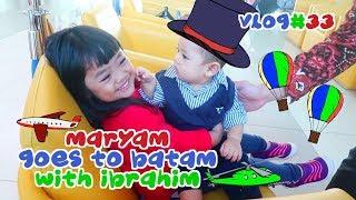 Video Maryam dan Ibrahim ke Batam mau ngapain ya ??   EPS 33 MP3, 3GP, MP4, WEBM, AVI, FLV Februari 2019