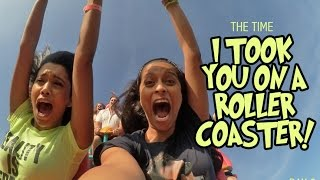 The Time I Took You On A Rollercoaster! (Day 8)