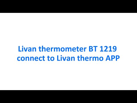 Livan thermometer BT 1219 CONNECT TO Livan thermo APP