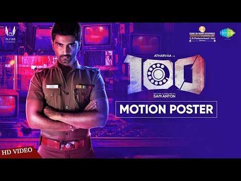 100 | Official Motion Poster | Atharvaa | Hansika Motwani | Sam Anton | Sam CS | Auraa Cinemas