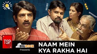 Video TSP's Naam Mein Kya Rakha Hai MP3, 3GP, MP4, WEBM, AVI, FLV Juni 2018