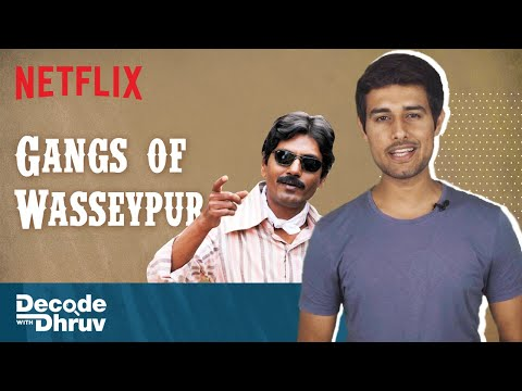 Is Gangs of Wasseypur India's Most Important Film? | Decode with @Dhruv Rathee | Netflix India