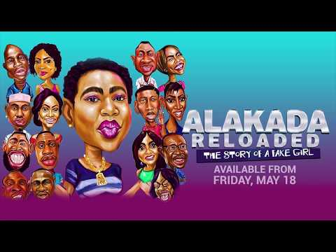 Alakada Reloaded Official Trailer 1