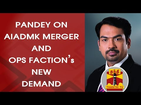 Rangaraj Pandey on AIADMK Merger and OPS Faction's 3rd Demand   Thanthi Tv