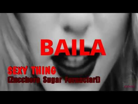 , title : 'BAILA SEXY THING - Zucchero Sugar Fornaciari'