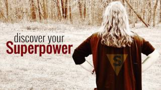 Discover Your Superpower