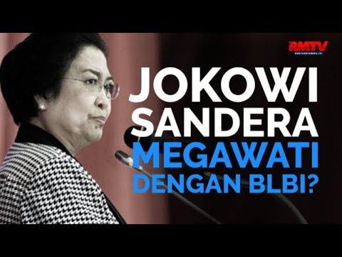 Jokowi Sandera Megawati Dengan BLBI?