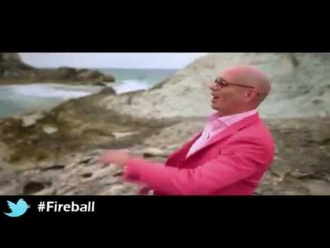 Pitbull feat  John Ryan ''  Fireball ''