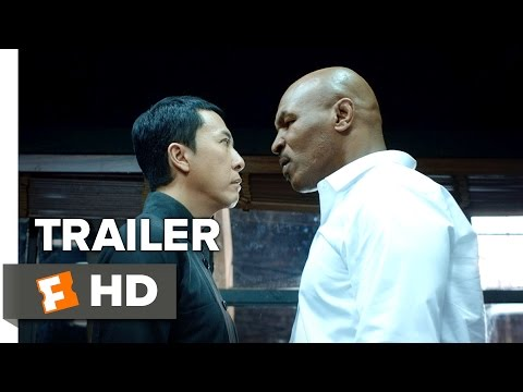 Ip Man 3 Official Trailer Starring Mike Tyson