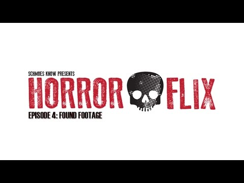 HorrorFlix – Ep #4: Found Footage