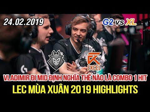 [LEC 2019] G2 vs XL Highlights | Tự tin vô đối Caps vác Vladimir ra Mid tái định nghĩa combo 1 hit - Thời lượng: 10:53.