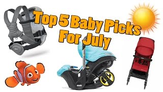 Top 5 Baby Gear in July 2016
