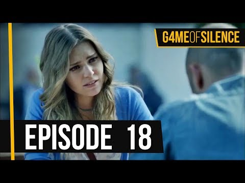 Game Of Silence | Episode 18 (English Subtitle)