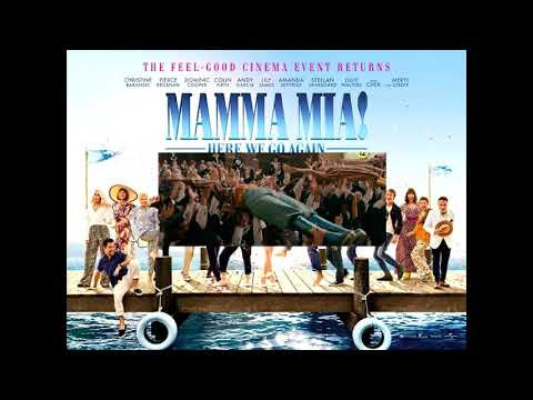 Mamma Mia Here We Go Again - When I Kissed The Teacher