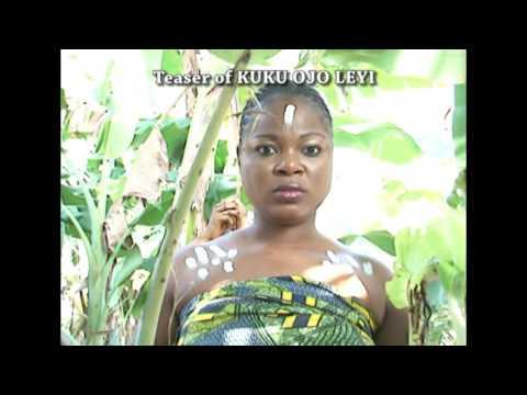 kuku ojo leyi - coming soon latest nollywood movie 2016 [Promo]
