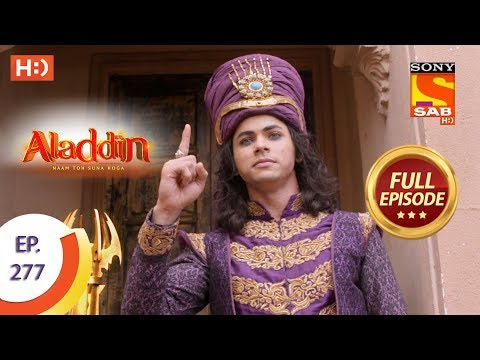 Aladdin - Ep 277 - Full Episode - 6th September, 2019