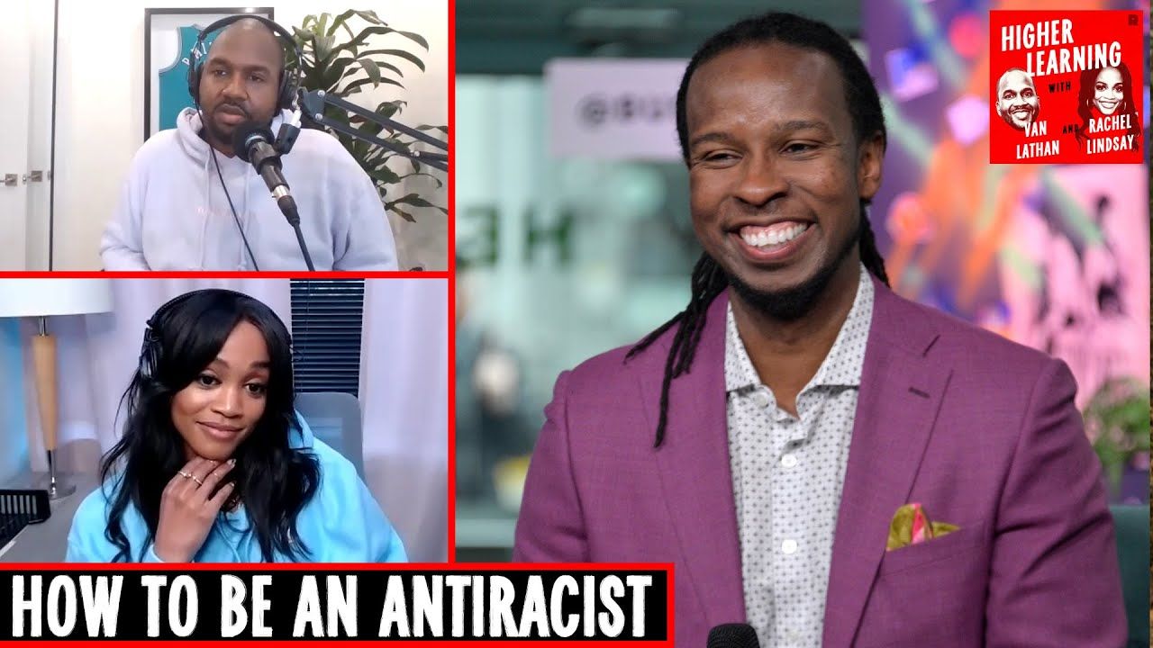 Dr. Ibram X. Kendi on the Black Experience in America and How to Be an Antiracist | Higher Learning