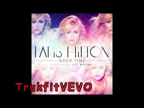 Paris Hilton - Good Time feat. Lil Wayne  OFFICIAL HD AUDIO 