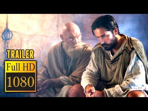 🎥 PAUL, APOSTLE OF CHRIST (2018) | Full Movie Trailer In Full HD | 1080p