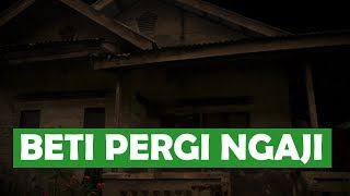 Video BETI PERGI NGAJI MP3, 3GP, MP4, WEBM, AVI, FLV Juni 2019