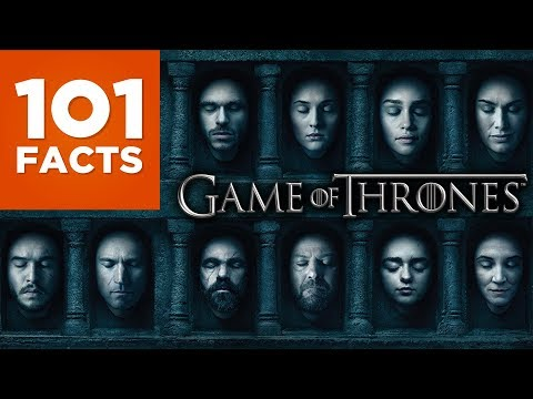101 Facts About Game Of Thrones