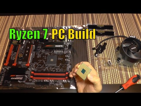 AMD Ryzen 7 / Gigabyte GA-AB350 Gaming 3 Review and PC Build - Part 2