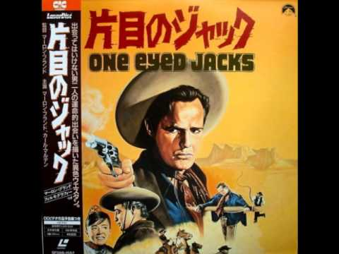 one eyed jack - OMPS by Hugo Friedhofer (digitally remastered) - Excellent but underrated Western. Marlon Brando's film was shown in Germany under the title
