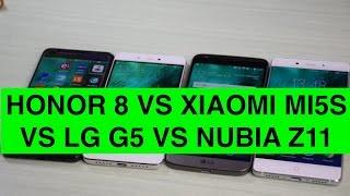 Honor 8 vs Xiaomi Mi 5S vs LG G5 vs Nubia Z11