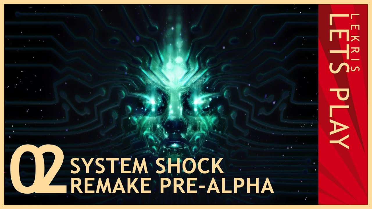 System Shock Remake pre-Alpha - Let's Play System Shock #02 [HD]
