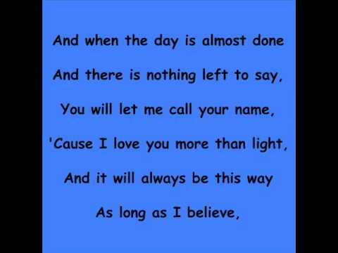 Believe in life lyrics