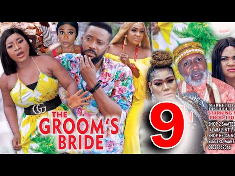THE GROOMS BRIDE SEASON 9 - Fredrick Leonard New Movie 2021 Latest Nigerian Nollywood Movie
