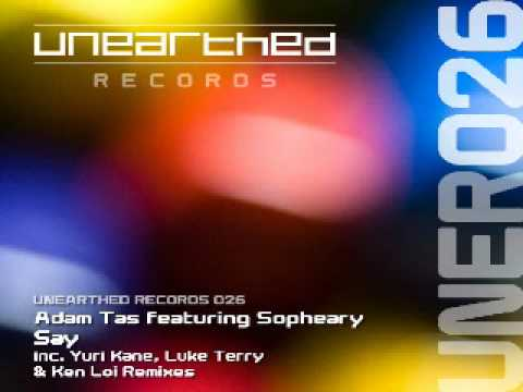 Adam Tas feat Sopheary – Say (Original Mix) [Unearthed Records]
