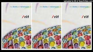 /rif - ... Dan Duniapun Tersenyum (2002) Full Album