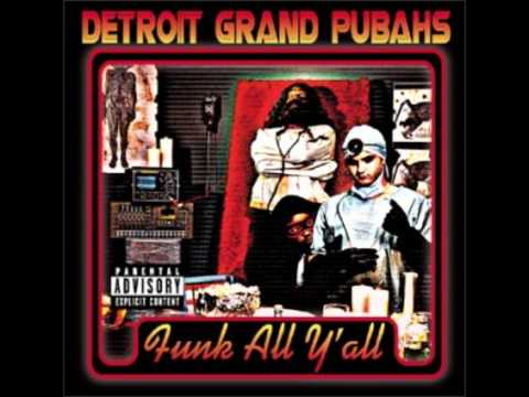 Detroit Grand Pubahs- After School Special