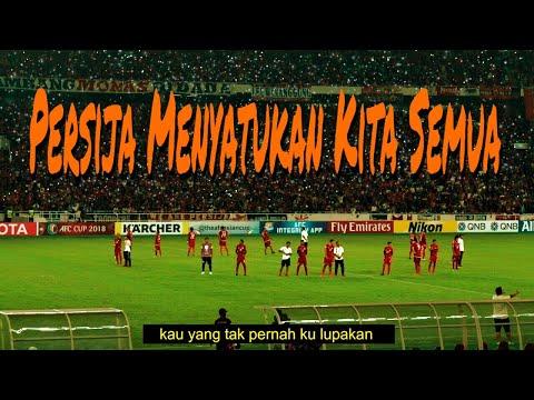 Download Video PERSIJA MENYATUKAN KITA SEMUA - Anthem Persija