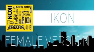 Video iKON - BLING BLING [FEMALE VERSION] MP3, 3GP, MP4, WEBM, AVI, FLV Juli 2018