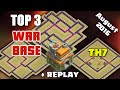 Clash Of Clans - TOP 3 TH7 WAR BASE with REPLAYS 'AUGUST 2016'  ! Best Anti 3 Star Bases