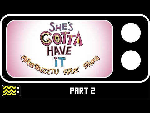 She's Gotta Have It Season 1 Episodes 6-10 Review & Reaction | AfterBuzz TV